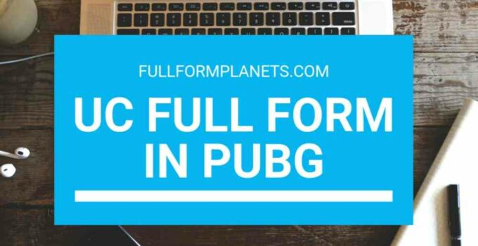 UC Full Form in PUBG