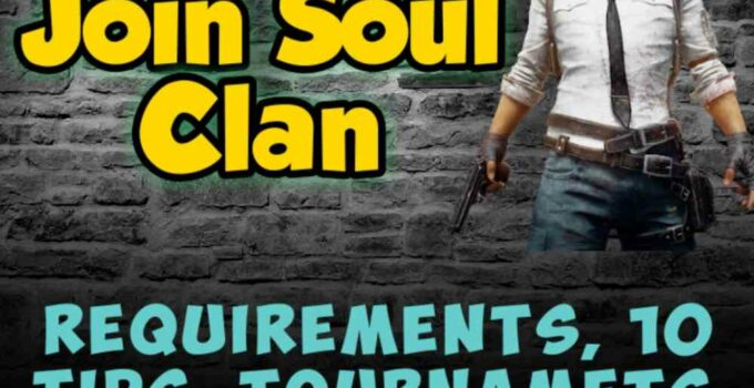 How to Join Soul Clan? Without Good KD Ratio