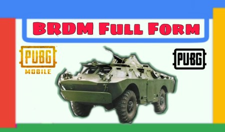 BRDM Full Form in PUBG