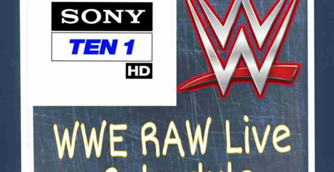Sony Ten 1 WWE Raw Time