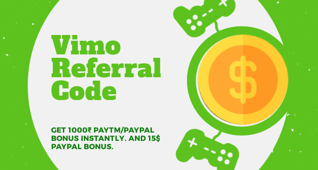Vimo Referral Code: Watch Videos and Earn Free Paytm Cash