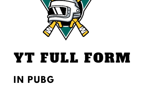 YT Full Form in Pubg